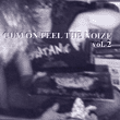 Cum On Feel The Noize Vol. 2